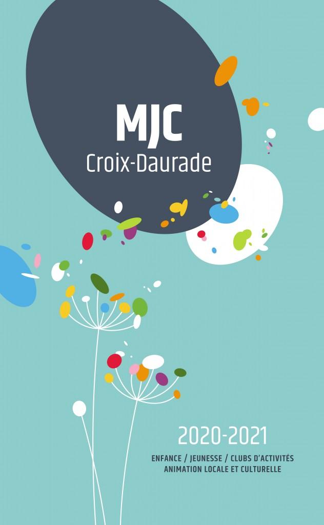 Téléchargez la plaquette 2020/2021 de la MJC Croix Daurade
