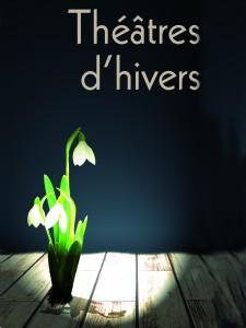 visuel Théâtres d'Hivers