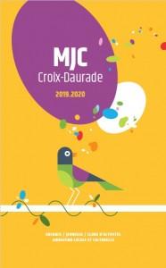 miniature-page-garde-plaquette-activites-ateliers-mjc-croix-daurade-saison-2019-2020